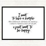 White Black Live A Simple Life Quote Mouse Mat