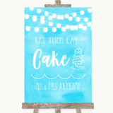 Aqua Sky Blue Watercolour Lights Let Them Eat Cake Customised Wedding Sign