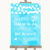 Aqua Sky Blue Watercolour Lights Light Up The Sky Rule The World Wedding Sign