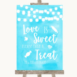 Aqua Sky Blue Lights Love Is Sweet Take A Treat Candy Buffet Wedding Sign
