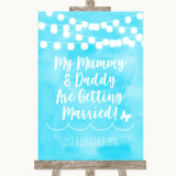 Aqua Sky Blue Watercolour Lights Mummy Daddy Getting Married Wedding Sign