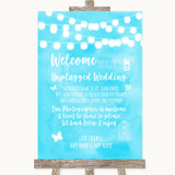 Aqua Sky Blue Watercolour Lights No Phone Camera Unplugged Wedding Sign