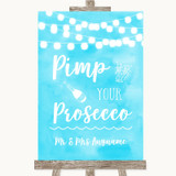 Aqua Sky Blue Watercolour Lights Pimp Your Prosecco Customised Wedding Sign
