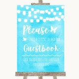 Aqua Sky Blue Lights Take A Moment To Sign Our Guest Book Wedding Sign