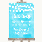 Aqua Sky Blue Watercolour Lights This Way Arrow Right Customised Wedding Sign