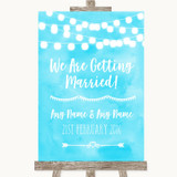 Aqua Sky Blue Watercolour Lights We Are Getting Married Wedding Sign