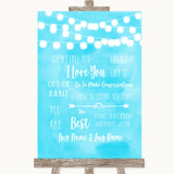 Aqua Sky Blue Watercolour Lights When I Tell You I Love You Wedding Sign