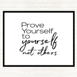 White Black Prove Yourself Quote Mouse Mat