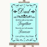 Aqua Dad Walk Down The Aisle Customised Wedding Sign