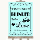 Aqua Don't Be Blinded Sunglasses Customised Wedding Sign