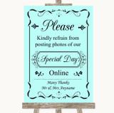 Aqua Don't Post Photos Online Social Media Customised Wedding Sign