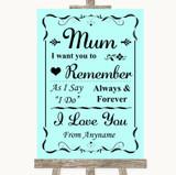 Aqua I Love You Message For Mum Customised Wedding Sign