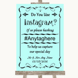 Aqua Instagram Photo Sharing Customised Wedding Sign