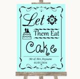 Aqua Let Them Eat Cake Customised Wedding Sign