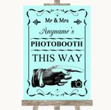 Aqua Photobooth This Way Right Customised Wedding Sign