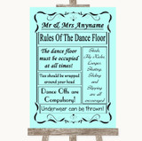 Aqua Rules Of The Dance Floor Customised Wedding Sign