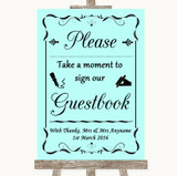 Aqua Take A Moment To Sign Our Guest Book Customised Wedding Sign