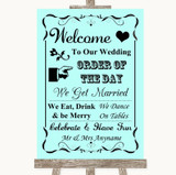 Aqua Welcome Order Of The Day Customised Wedding Sign