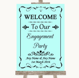 Aqua Welcome To Our Engagement Party Customised Wedding Sign