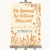 Autumn Leaves My Humans Are Getting Married Customised Wedding Sign