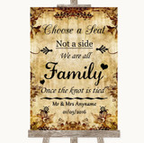 Autumn Vintage Choose A Seat We Are All Family Customised Wedding Sign