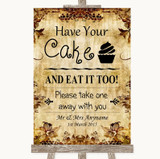 Autumn Vintage Have Your Cake & Eat It Too Customised Wedding Sign