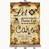 Autumn Vintage Let Them Eat Cake Customised Wedding Sign
