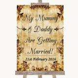 Autumn Vintage Mummy Daddy Getting Married Customised Wedding Sign