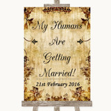 Autumn Vintage My Humans Are Getting Married Customised Wedding Sign
