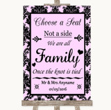 Baby Pink Damask Choose A Seat We Are All Family Customised Wedding Sign