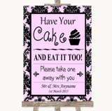 Baby Pink Damask Have Your Cake & Eat It Too Customised Wedding Sign
