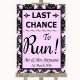 Baby Pink Damask Last Chance To Run Customised Wedding Sign