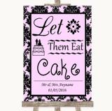 Baby Pink Damask Let Them Eat Cake Customised Wedding Sign