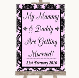 Baby Pink Damask Mummy Daddy Getting Married Customised Wedding Sign