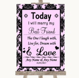 Baby Pink Damask Today I Marry My Best Friend Customised Wedding Sign