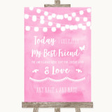 Baby Pink Watercolour Lights Today I Marry My Best Friend Wedding Sign