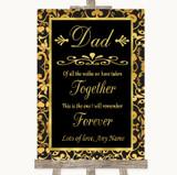 Black & Gold Damask Dad Walk Down The Aisle Customised Wedding Sign