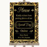 Black & Gold Damask Don't Post Photos Online Social Media Wedding Sign
