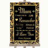 Black & Gold Damask I Love You Message For Mum Customised Wedding Sign