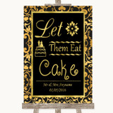 Black & Gold Damask Let Them Eat Cake Customised Wedding Sign