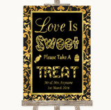Black & Gold Damask Love Is Sweet Take A Treat Candy Buffet Wedding Sign