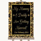 Black & Gold Damask Mummy Daddy Getting Married Customised Wedding Sign