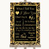 Black & Gold Damask When I Tell You I Love You Customised Wedding Sign