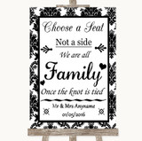 Black & White Damask Choose A Seat We Are All Family Customised Wedding Sign