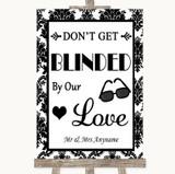 Black & White Damask Don't Be Blinded Sunglasses Customised Wedding Sign