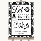 Black & White Damask Let Them Eat Cake Customised Wedding Sign