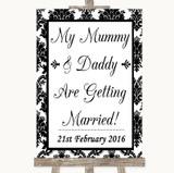Black & White Damask Mummy Daddy Getting Married Customised Wedding Sign