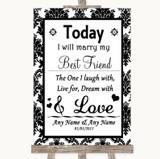 Black & White Damask Today I Marry My Best Friend Customised Wedding Sign