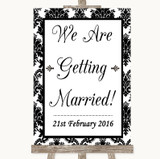 Black & White Damask We Are Getting Married Customised Wedding Sign