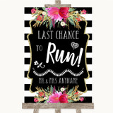 Black & White Stripes Pink Last Chance To Run Customised Wedding Sign